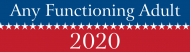 Expressions Bumper Sticker - Any Functioning Adult 2020
