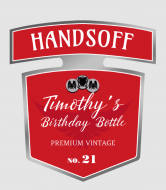 Birthday Liquor Label - Handsoff Birthday Bottle