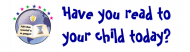 Bumper Sticker - Have You Read To Your Child Today