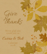 Holiday Wine Label - Give Thanks