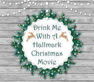 Holiday Beer Label - Drink With Christmas Movie