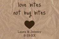 Wedding Sticker - Love Bites Not Bug Bites