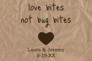 Wedding Sticker - Love Bites Not Bug Bites
