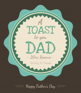 Holiday Wine Label - Toast To Dad
