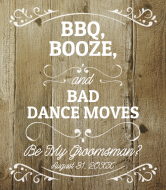 Wedding Liquor Label - Be My Groomsman