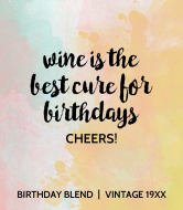 Birthday Wine Label - Best Cure