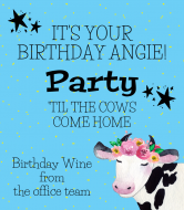 Birthday Wine Label - Party 'Til the Cows Come Home