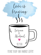 Wedding Sticker - Love is Brewing