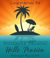 Wine Label - Goodbye Tension Hello Pension