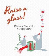 Holiday Wine Label - Raise a Glass