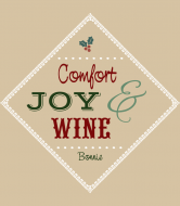 Holiday Wine Label - Comfort Joy and Wine