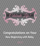 Baby Wine Label - Celebrate Life Pink