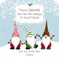 Holiday Drink Coaster - Gnome Time