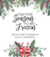 Holiday Wine Label - Christmas Season