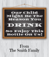 Expressions Wine Label - Our Child Might Be The Reason