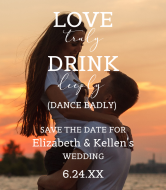 Wedding Wine Label - Love Truly Drink Deeply