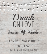 Wedding Wine Label - Drunk On Love