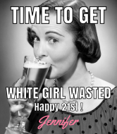 Birthday Wine Label - White Girl Wasted