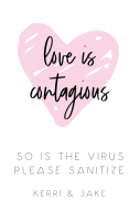 Wedding Sticker - Love is Contagious